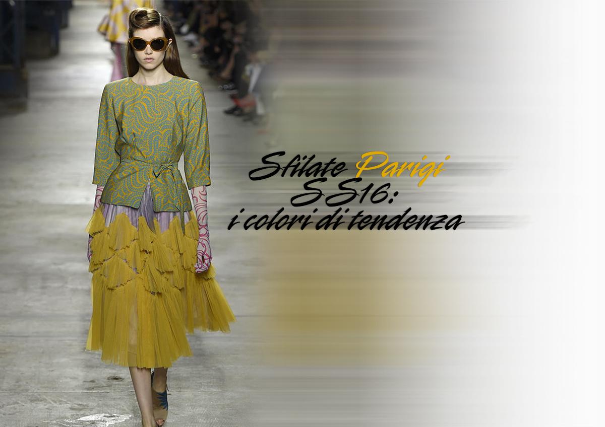 Sfilate Parigi SS16 colori tendenze