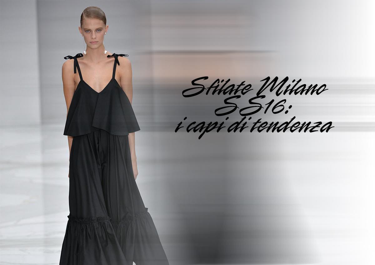 Sfilate Milano SS16 Capi